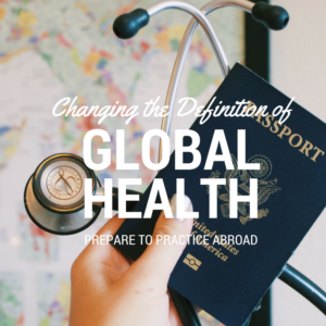 Changing the Definition of Global Health