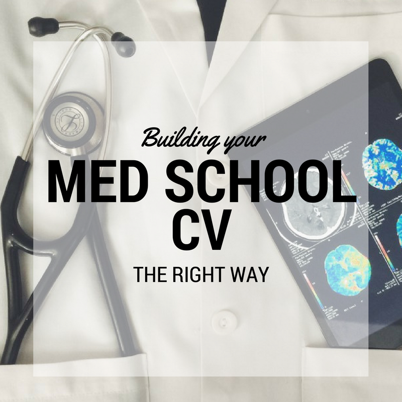 Building Your Med School CV the Right Way