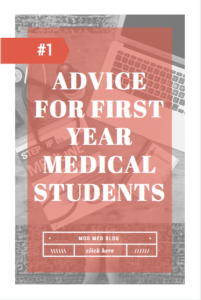 Advice for Incoming First Year Medical Students